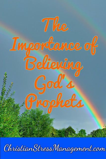 The Importance of Believing God's Prophets