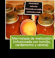 MERMELADA DE MELOCOTÓN INFUSIONADA CON TOMILLO, CARDAMOMO Y CANELA