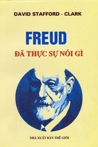 Freud đã thực sự nói gì - David Stafford, Clark