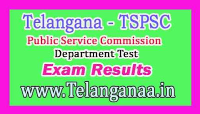 TSPSC Department Test Exam Results