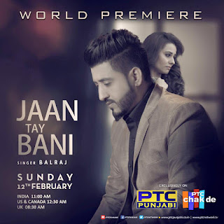 Jaan Tay Bani Balraj Jaan te bani balraj jaan te bani by balraj balraj jaan jaan tay bani by balraj balraj new song jaan te bani