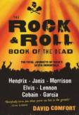 David Comfort, The Rock and Roll Book of the Dead, Jimi Hendrix kniha, Janis Joplin kniha, Jim Morrison kniha, Elvis Presley kniha, John Lennon kniha, Kurt Cobain kniha, Jerry Garcia kniha