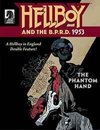 Hellboy and the B.P.R.D.: 1953 - The Phantom Hand & the Kelpie