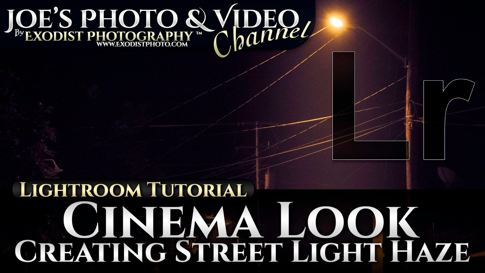 Cc Tutorial Cinema Look Creating Street Light Haze Lightroom 6 Cc Tutorial