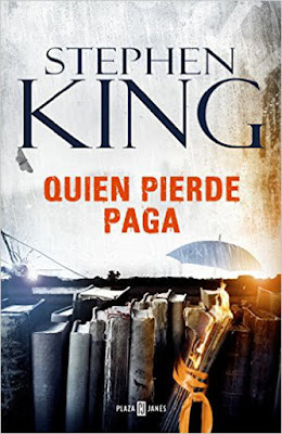 LIBRO - Quien pierde paga : Stephen King (Plaza Janes - 22 Septiembre 2016) NOVELA THRILLER Edición papel & digital ebook kindle Comprar en Amazon España