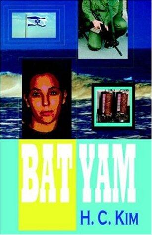 Bat Yam (Hardcover) by H. C. Kim