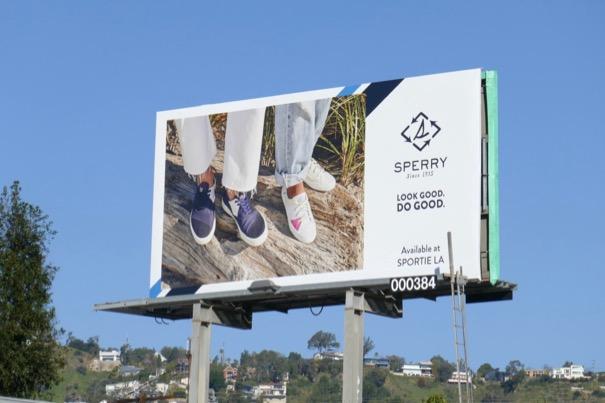 Sperry Shoes Look good Do good billboard