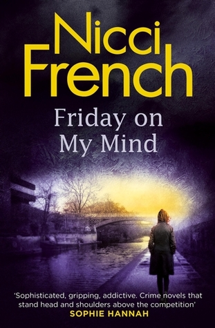 Friday On My Mind Nicci French