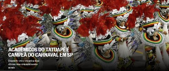 Acadêmicos do Tatuapé sagra-se Campeã do Desfile das Escolas de Samba de São Paulo