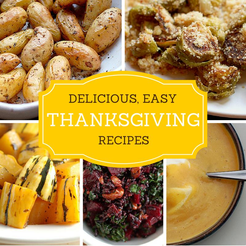 Delicious, Easy Thanksgiving Recipes