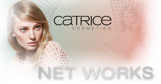 "[Preview] CATRICE ""Net Works"" LE"