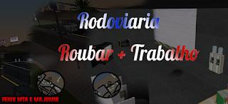 [MTA:SA] MOD TRABALHO DE ONIBUS+RODOVIARIA+ASSALTAR