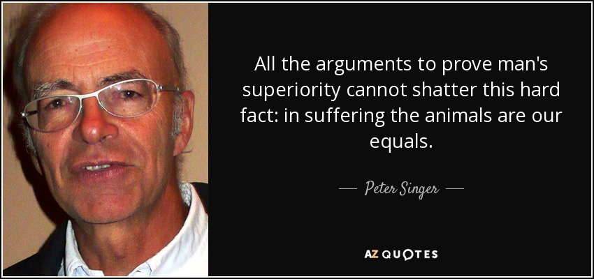 """speciesism singer s arguments The types of appeal: peter singer's """"speciesism and the equality of animals"""" in """"speciesism and the equality of animals"""" peter singer uses the three types of appeals – logos, ethos, and pathos – to argue that prejudice against a species own members or those of another species is as rampant and large of ."""