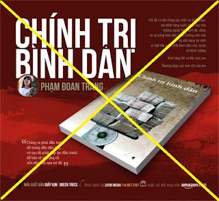 """""""CHÍNH TRỊ BÌNH DÂN"""": TRÒ MỊ DÂN CỦA PHẠM ĐOAN TRANG"""