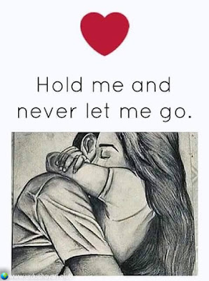 Hold Me And Never Let Me Go..!!