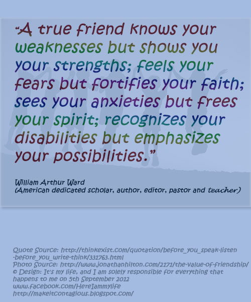Quote From William Arthur Ward On Friendship And The Value Of