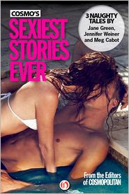Review: Cosmo's Sexiest Stories Ever by Jane Green, Jennifer Weiner, Meg Cabot.