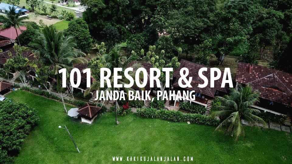 101 Resort Spa Janda Baik Kakikujalanjalan