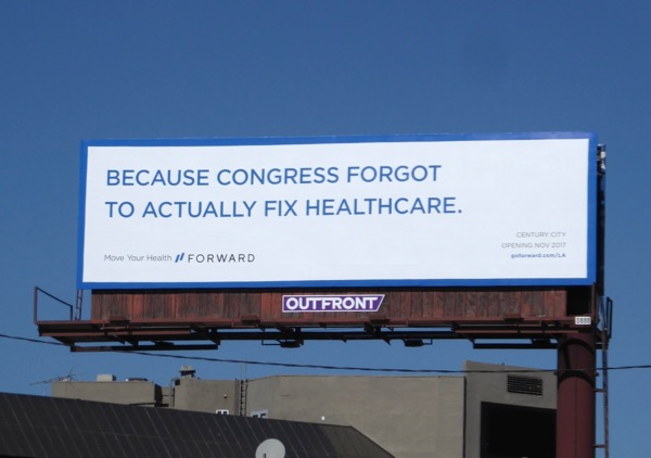 Congress forgot fix healthcare Forward billboard