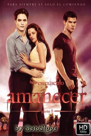 Crepusculo Amanecer Parte 1 [2011] HD 1080P Latino [Google Drive] GloboTV