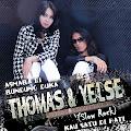 Lirik Lagu Thomas Arya - Kau Satu Di Hati feat. Yelse