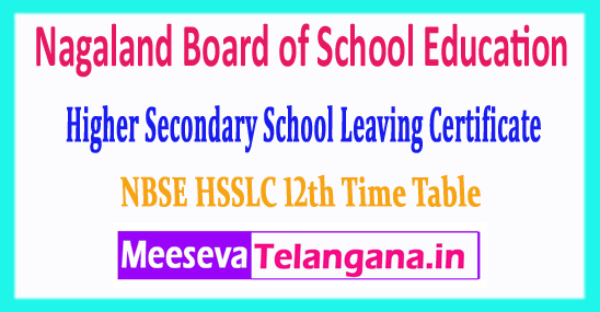 Nagaland Board Higher Secondary School Leaving Certificate NBSE HSSLC 12th Time Table 2019 Download