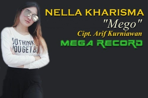 (4.3 MB Download) Nella Kharisma - Mego Mp3