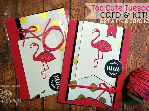 Too Cute Tuesday - FREE Card & Kit