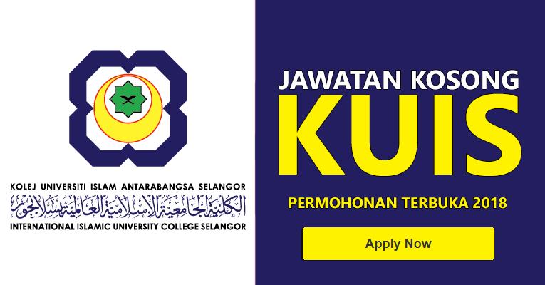 Jawatan Kosong di Kolej Universiti Islam Selangor KUIS