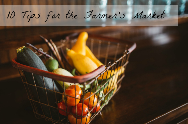 10 tips for the farmer's market