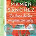 «La hora de las mujeres sin reloj» de Mamen Sanchez