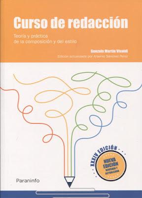 Curso de redacción (Teoría y práctica de la composición y del estilo)