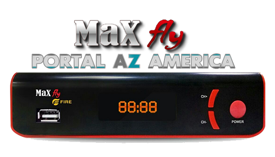 Resultado de imagem para MAXFLY FIRE PORTAL AZAMERICA