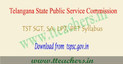 TSPSC TST Syllabus pdf, SGT, SA, LPT, PET syllabus download