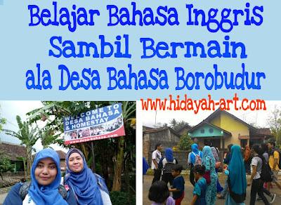 Belajar Bahasa Inggris Sambil Bermain ala Desa Bahasa Borobudur