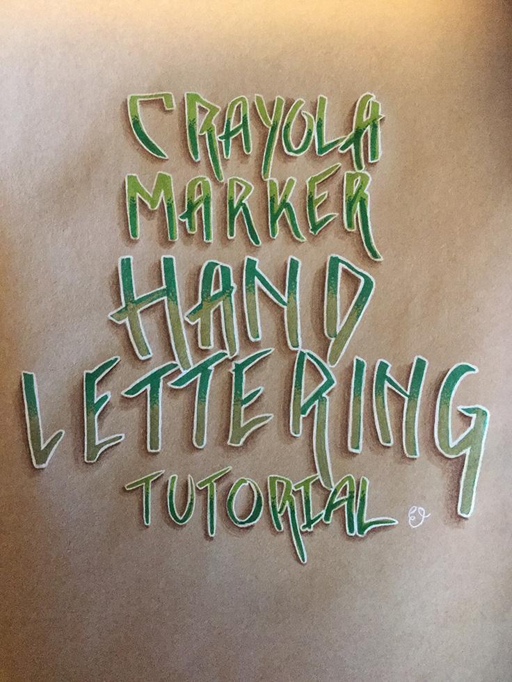liliflora pretty crayola marker graffiti style lettering tutorial