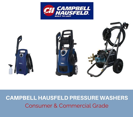 "Campbell Hausfeld Pressure Washers ""Consumer & Commercial Grade"""