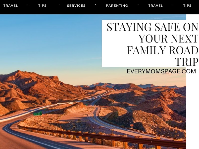 Staying Safe on Your Next Family Road Trip