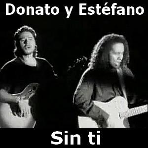 Donato Y Estefano Sin Ti Acordes D Canciones