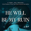 HE WILL BE MY RUIN by K.A. Tucker Virtual Signing!