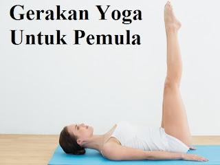 Gerakan Yoga Untuk Pemula