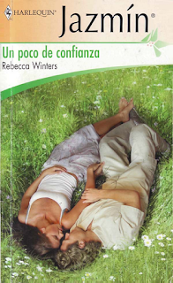 Rebecca Winters - Un Poco De Confianza