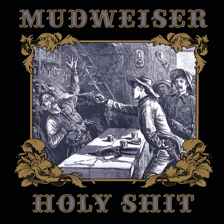 mudweiser holy