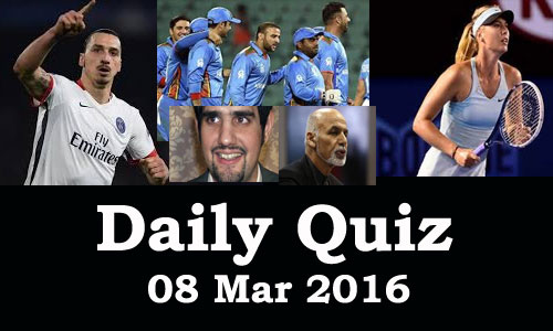 Daily Current Affairs Quiz - 08 Mar 2016