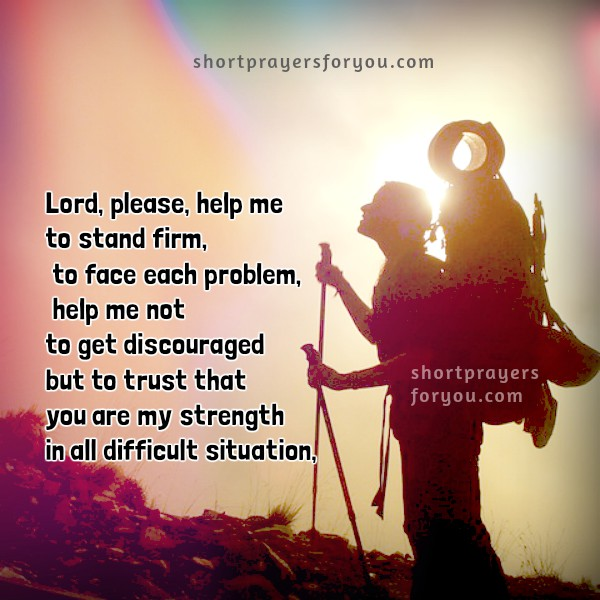 short prayer facing problems help me Lord