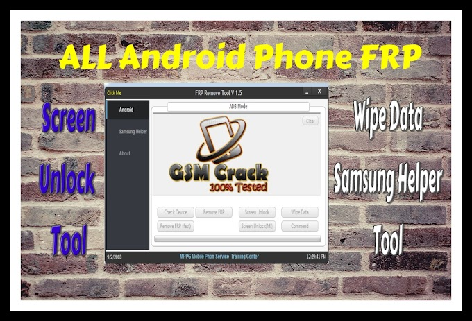 ALL ANDROID phone FRP Screen Unlock Tool(ADB) Screen Unlock,Wipe Data And Samsung Helper Tool