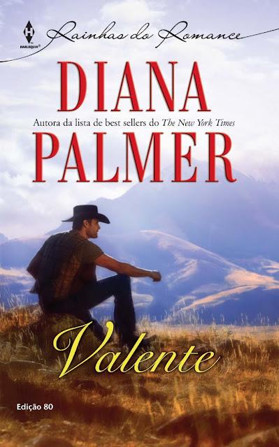 Valente Harlequin Rainhas do Romance - ed.80 - Diana Palmer