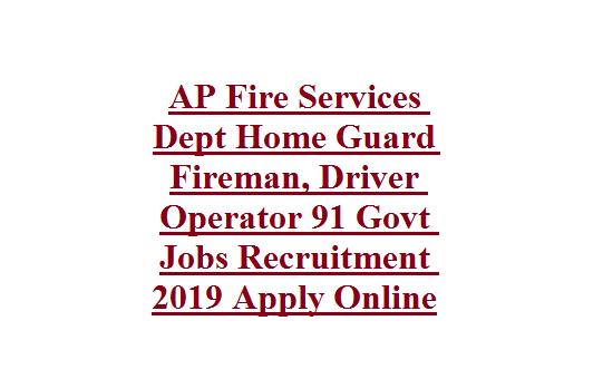 AP Fire Services Dept Home Guard Fireman, Driver Operator 91 Govt