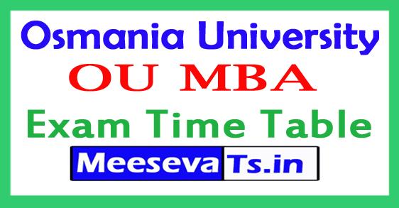 Osmania University MBA l/ll/lll Year Backlog Exam Time Table 2017