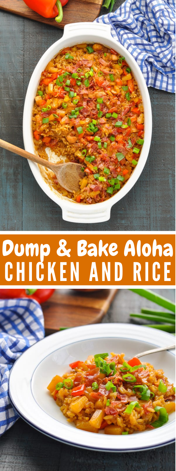 Dump-and-Bake Aloha Chicken and Rice #dinner #bacon